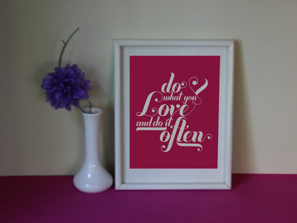 Do What you Love by howyouful.com