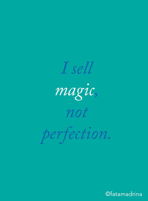 I sell magic