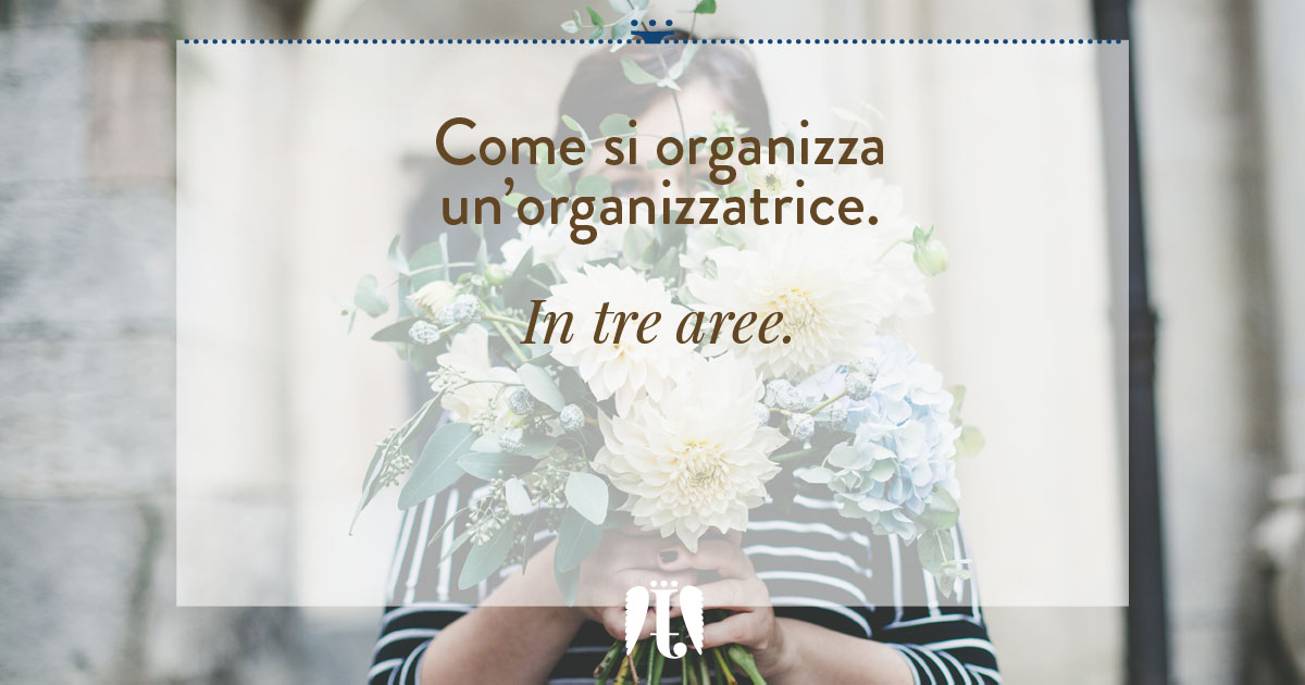 come si organizza un'organizzatrice - fatamadrina
